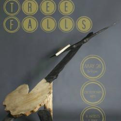 If a Tree Falls 5.24.2016