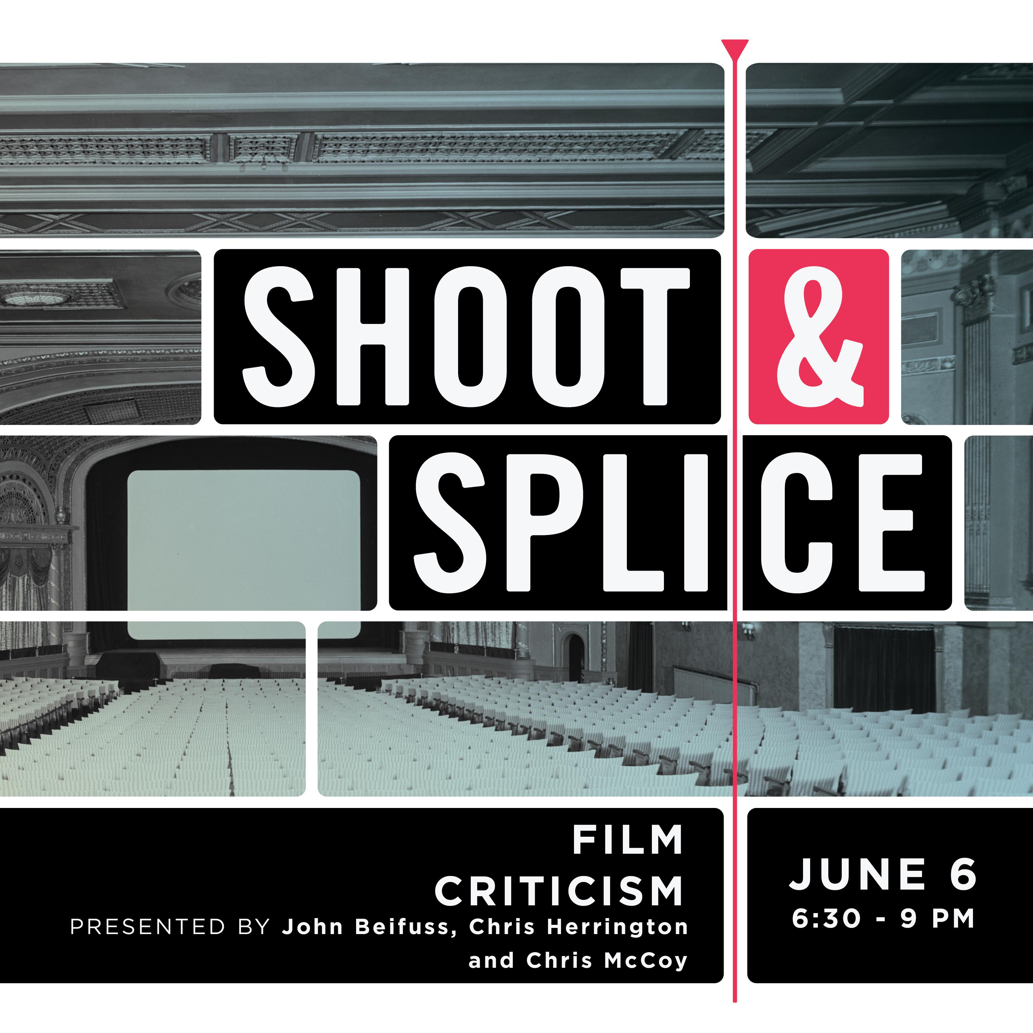 Shoot Splice Film Criticism